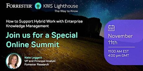 Hybrid Work with Enterprise Knowledge Management   Nov 2021 tickets