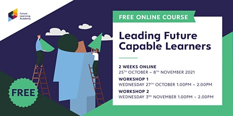 Leading Future Capable Learners tickets