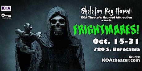 KOA Theater & Skeleton Key Hawaii Present Frightmares! tickets