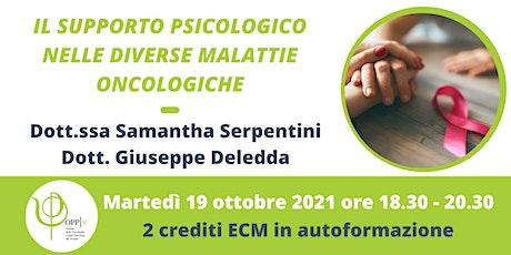 IL SUPPORTO PSICOLOGICO NELLE DIVERSE MALATTIE ONCOLOGICHE - Ottobre biglietti