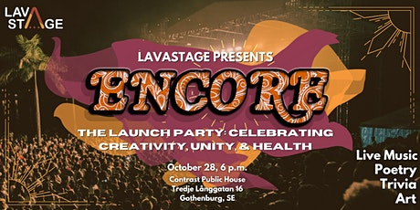 LavaStage presents: ENCORE - A night of live music, art, trivia, & poetry biljetter