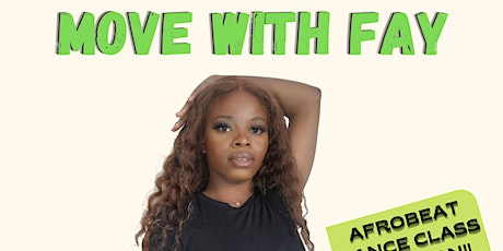 MOVE WITH FAY | AFROBEAT DANCE CLASS tickets