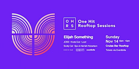 One Hit Rooftop Sessions l Elijah Something tickets