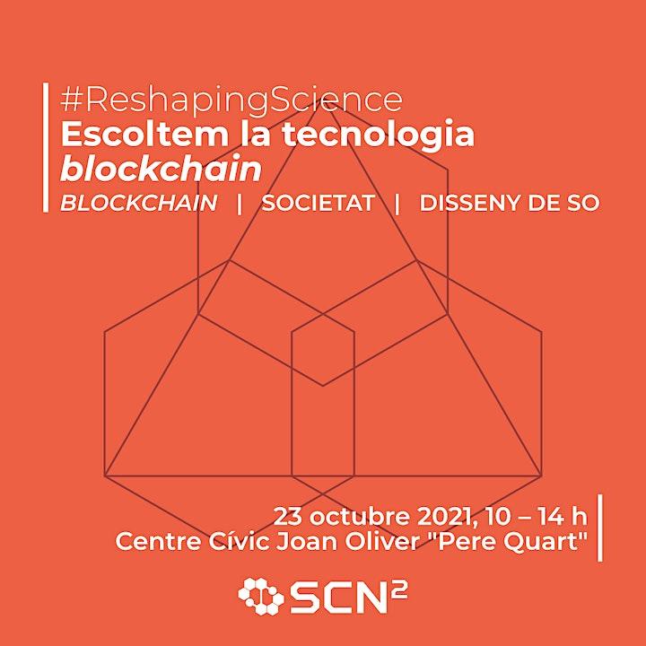 Imagen de #2 Reshaping Science - Escoltem la tecnologia Blockchain
