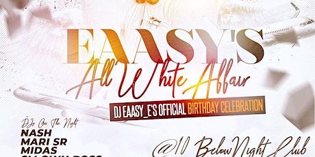 Eaasy's All White Affair tickets