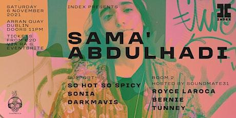 Index:  Sama' Abdulhadi tickets