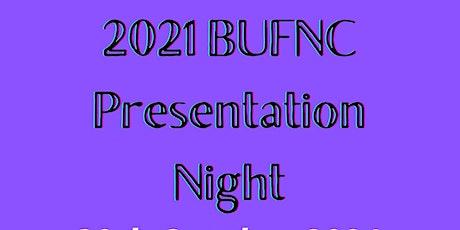 2021 BUFNC Presentation Night tickets