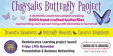 Word Gets Around Networking: Chrysalis Butterfly Project Launch tickets