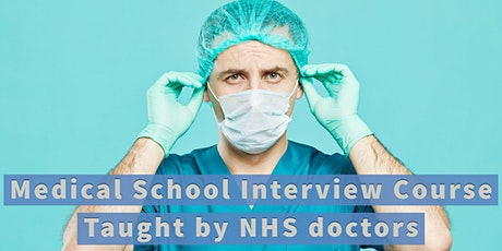 Medical School Interview Course in Manchester tickets