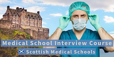 Medical School Interview Course in Glasgow, Scotland or Webinar tickets
