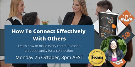 How to Connect Effectively with Others - Webinar tickets