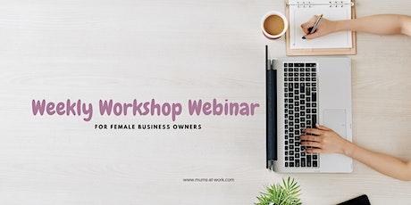Weekly Workshop Webinar tickets