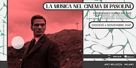 La Musica nel Cinema di Pasolini biglietti