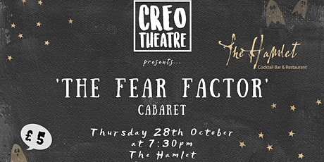 Creo Cabaret - 'The Fear Factor' tickets