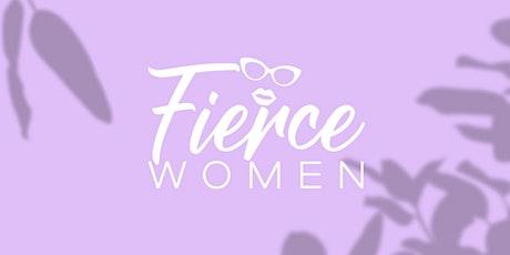 Fierce Women Event tickets