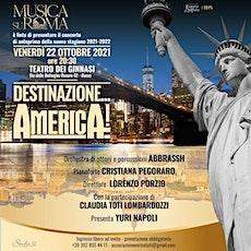 Destinazione America! tickets