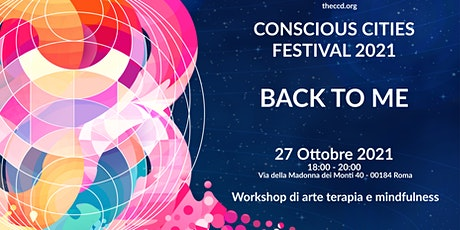 Conscious Cities Festival 2021 - BACK TO ME tickets