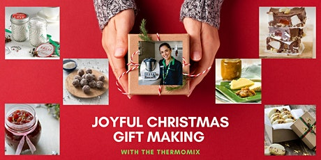 Joyful Xmas Gift-making with the Thermomix tickets