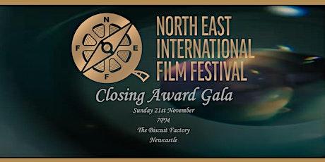 NORTH EAST INTERNATIONAL FILM FESTIVAL 2021 CLOSING AWARDS GALA tickets