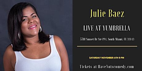 Have-Nots Comedy Presents Julie Baez tickets