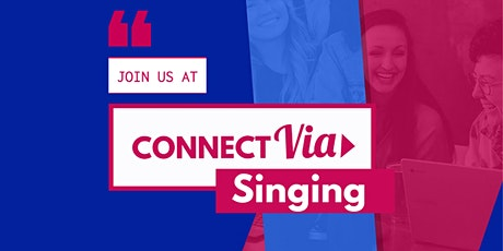 CONNECT Via Singing! tickets