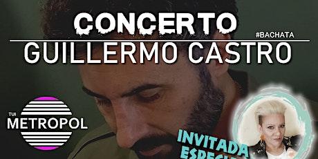 CONCIERTO GUILLERMO CASTRO & CRISTIAN SAMIL entradas