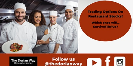Trading Options on Restaurant Stocks (Which ones will survive/thrive)! tickets