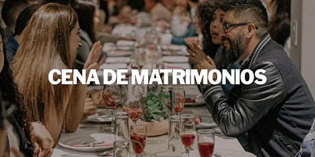 CENA DE MATRIMONIOS entradas