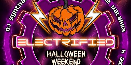 Electrified - Halloween Weekend Tickets