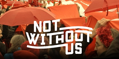 Screening: 'Not Without Us' tickets