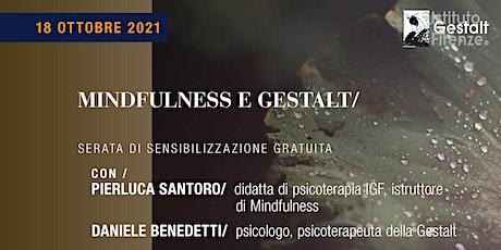 MINDFULNESS E GESTALT/ biglietti