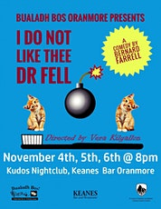 I Do Not Like Thee Dr. Fell tickets