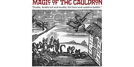 MAGIC OF THE CAULDRON tickets