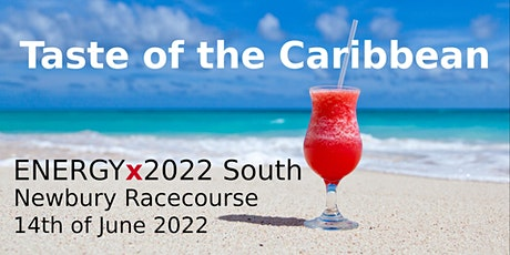 """ENERGYx2022 """"Taste of the Caribbean"""" Networking Event tickets"""