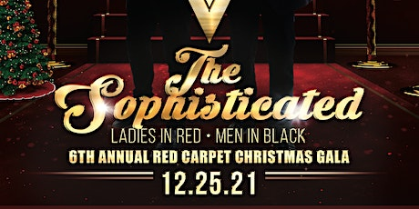 THE SOPHISTICATED LADIES IN RED, MEN IN BLACK 6TH ANNUAL CHRISTMAS GALA tickets