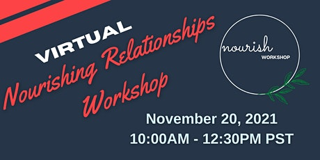 Virtual Nourishing Relationships Workshop tickets