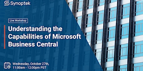 Workshop: Understanding the Capabilities of Microsoft Business Central tickets