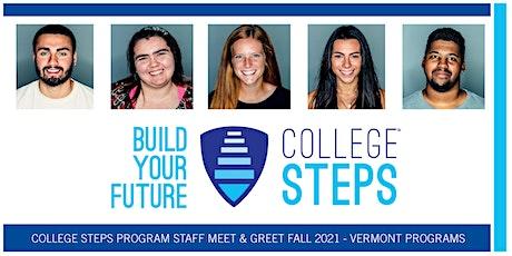 College Steps Program Staff Meet & Greet Fall 2021 - Vermont Programs tickets