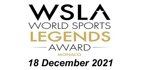 """5th """"World Sports Legends Award"""" Ceremony with Gala Dinner and Show - WSLA billets"""