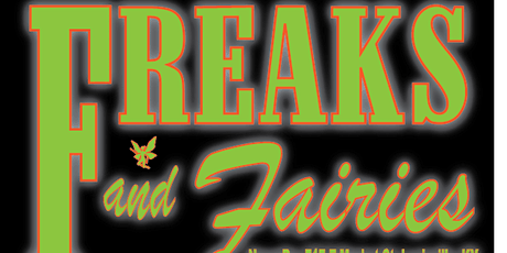 Freaks and Fairies tickets