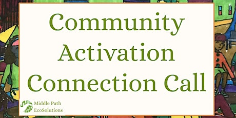 Community Activation Connection Call tickets