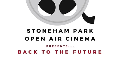 Stoneham Park Open Air Cinema presents... Back To The Future tickets