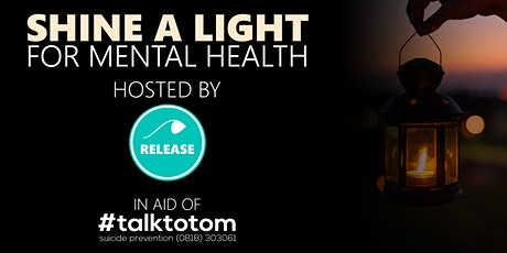 Shine A Light For Mental Health tickets