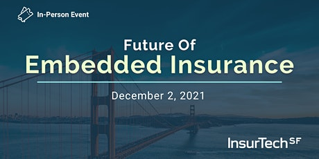 Future of Embedded Insurance tickets