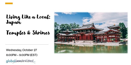 Living Like a Local:  Japan - Temples & Shrines tickets