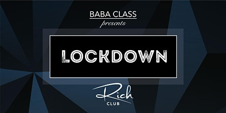 SA 30 OKTOBER • LOCK DOWN by BABA CLASS • RICH CLUB COLOGNE Tickets