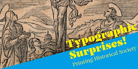 Typographic Surprises! Politics and print in the sixteenth century tickets