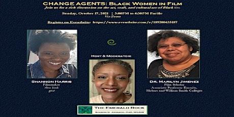 CHANGE AGENTS: Black Women in Film tickets