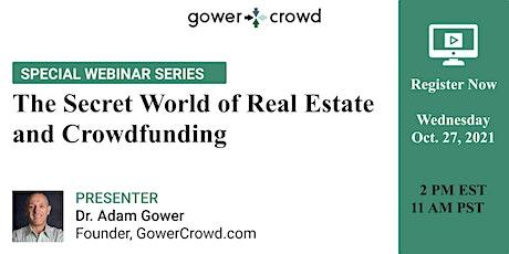 The Secret World of Real Estate and Crowdfunding biglietti