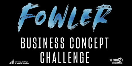 2021 Fowler Business Concept Challenge  Grand Finale at USD (In-Person) tickets